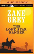 The Lone Star Ranger [Audio]