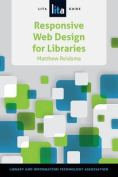 Responsive Web Design for Libraries