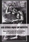Los otros hijos de Hefesto [Spanish]