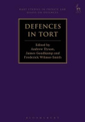 Defences in Tort (Hart Studies in Private Law