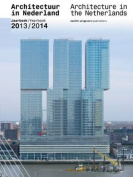 Architecture in the Netherlands - Yearbook 2013/14