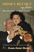 Sidney Bechet,  My Father
