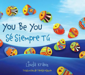 You be you/Se Siempre Tu