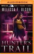 Hunter's Trail  [Audio]
