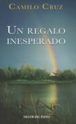 Un Regalo Inesperado [Spanish]