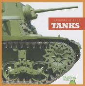 Tanks (Machines at Work