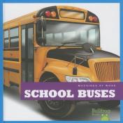 School Buses (Machines at Work