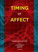 Timing of Affect - Epistemologies of Affection