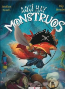 Aqui Hay Monstruos = Here There Are Monsters [Spanish]