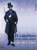 El Caballero de Las Botas Azules [Spanish]