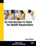 An Introduction to Stata for Health Researchers,Fourth Edition