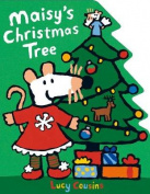 Maisy's Christmas Tree (Maisy) [Board book]