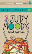 Judy Moody, Mood Martian  [Audio]
