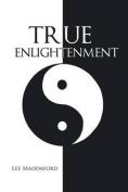 True Enlightenment