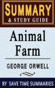 Book Summary & Study Guide  : Animal Farm