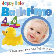 Happy Baby - Bathtime [Board book]