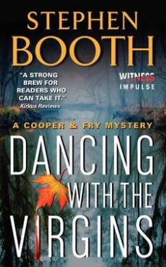 Dancing with the Virgins (Cooper & Fry Mysteries)