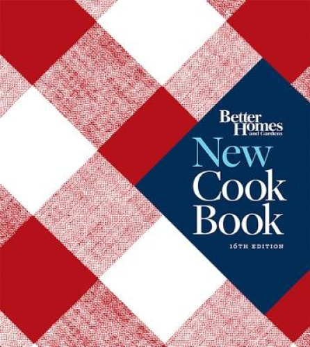 Better Homes and Gardens New Cook Book by Better Homes & Gardens.