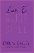 Love E Guide to Style