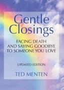 Gentle Closings