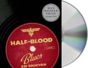 Half-Blood Blues [Audio]