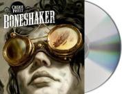 Boneshaker [Audio]