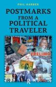 Postmarks from a Political Traveler