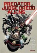 Predator Versus Judge Dredd Versus Aliens