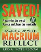 Saved! - Backing Up with Macrium Reflect