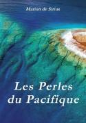 Les Perles Du Pacifique [FRE]