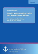 How to Teach Reading to the Net Generation Children