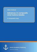 Advances in Composite Wind Turbine Blades