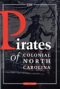The Pirates of Colonial North Carolina