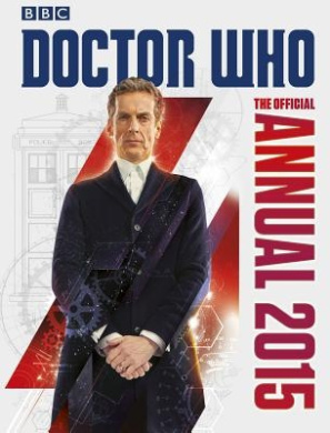 The Official Doctor Who Annual 2015 (Doctor Who)