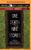 One Death, Nine Stories [Audio]