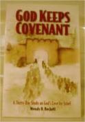 God Keeps Covenant