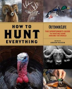 How to Hunt Everything