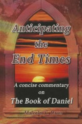 Anticipating the End Times