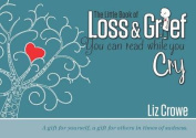 The Little Book of Loss & Grief