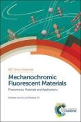 Mechanochromic Fluorescent Materials