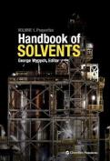 Handbook of Solvents, Volume 1