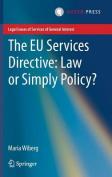 The EU Services Directive
