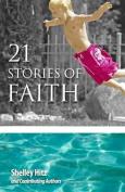 21 Stories of Faith