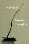 Wabi-Sabi - Further Thoughts