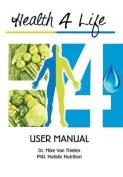 Health 4 Life - User Manual