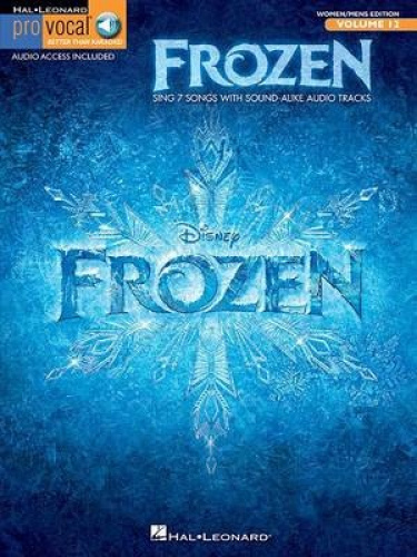 Pro Vocal Mixed Edition Volume 12: Frozen (Book/Online Audio) by Robert Lopez.