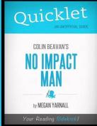 Quicklet - Colin Beavan's No Impact Man