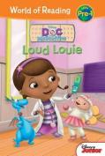 Loud Louie (Doc McStuffins)