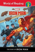 Iron Man: The Story of Iron Man (World of Reading