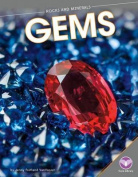 Gems (Rocks and Minerals